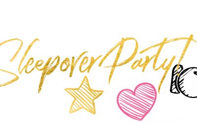 Top 5 Things to do at a Sleepover Party